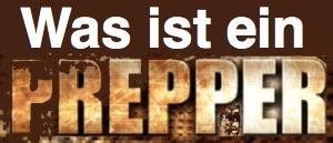 PREPPER - WAS IST EIN PREPPER
